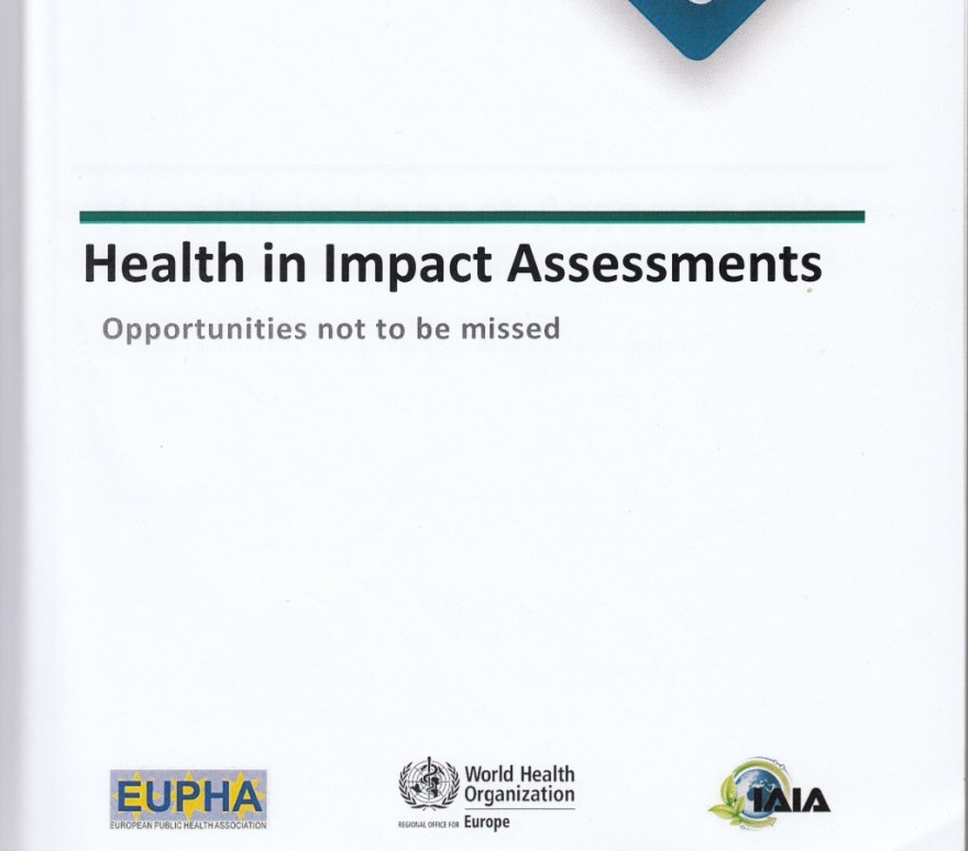 Fehr Viliani Nowacki Martuzzi 2014 Health in Impact Assessments