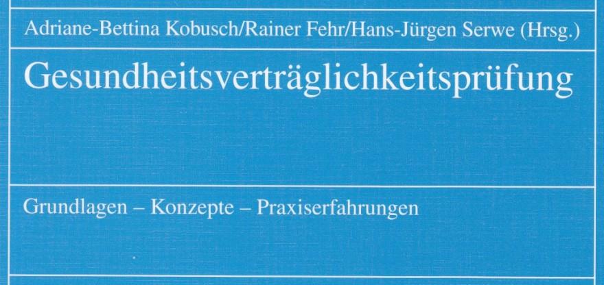 1997 Kobusch Fehr Serwe (Hg): Gesundheits-Verträglichkeitsprüfung