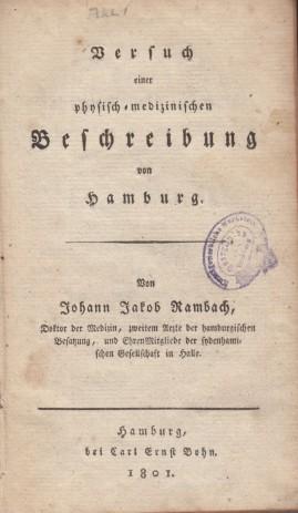 1801 Rambach: Versuch einer physisch-medizinischen Beschreibung von Hamburg
