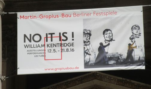 "2016_08_03 Berlin, Martin-Gropius-Bau, William Kentridge: ""No it is!"""